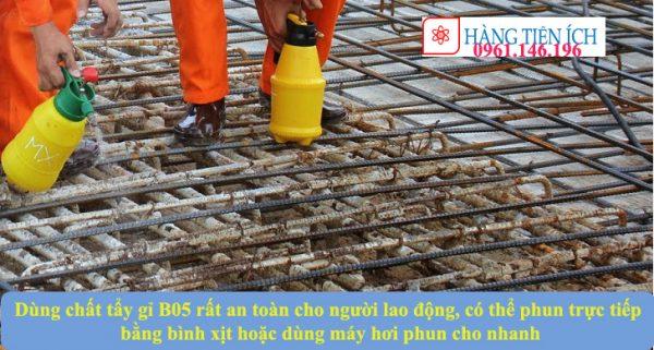 Sử dụng chất biến đổi gỉ B05 rất an toàn cho người lao động